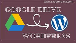 file google drive ke wordpress