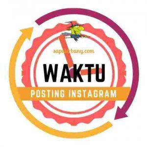 jam waktu terbaik posting instagram
